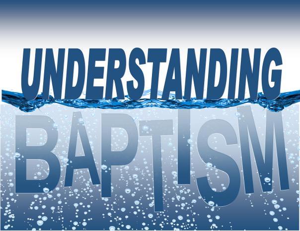 Understanding Baptist 1